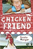 Chicken Friend, Nicola Morgan, 0763627356