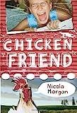 Chicken Friend, Nicola Morgan, 0763627356