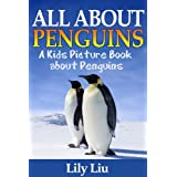 Children's Book About Penguins: A Kids Picture Book About Penguins with Photos and Fun Facts