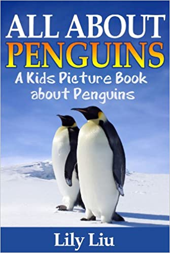 Children's Book About Penguins: A Kids Picture Book About