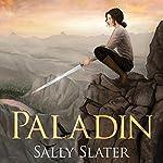 Paladin | Sally Slater