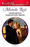 Marchese's Forgotten Bride, Michelle Reid, 0373128991