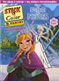 LA REINE DES NEIGES - STICK & COLOR