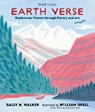 Earth Verse: Explore our Planet through Poetry and Art (Walker Studio)