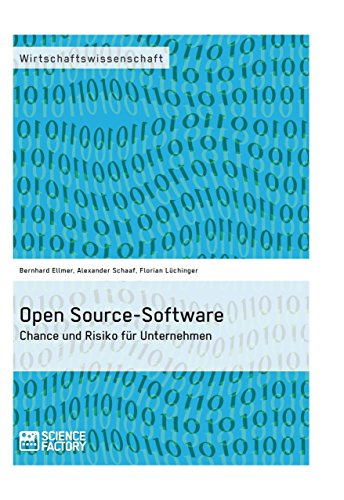 Open Source-Software. Chance und Risiko für Unternehmen (German Edition)