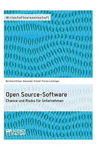 Open Source-Software. Chance und Risiko für Unternehmen (German Edition)