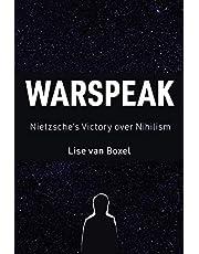 Warspeak: Nietzsche's Victory over Nihilism