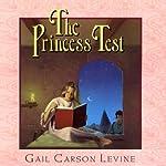 The Princess Test | Gail Carson Levine