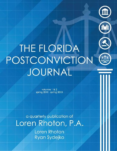 The Florida Postconviction Journal - Volumes 1 and 2