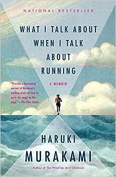 Tôi nói gì khi tôi nói về chạy bộ - Murakami