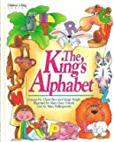 The King's Alphabet: A Bible Book About Letters