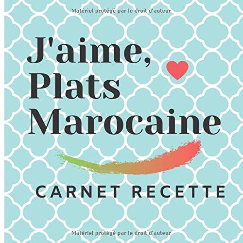 J Aime Plats Marocaine Carnet De Recette Vierge Cuisine