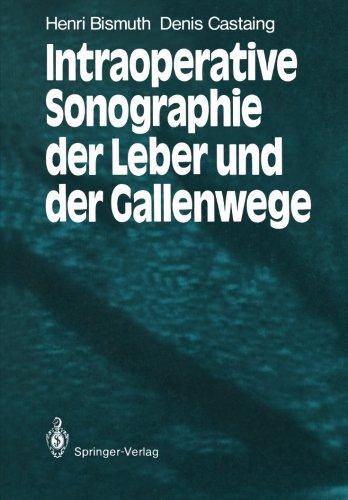 Intraoperative Sonographie der Leber und der Gallenwege (German Edition)