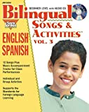 img - for Bilingual Songs and Activities, vol. 3, English-Spanish (English and Spanish Edition) book / textbook / text book