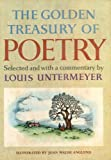 The Golden Treasury of Poetry Selected and with a Commentary By Louis Untermeyer