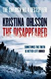 The Disappeared by Kristina Ohlsson front cover