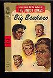 The Big Brokers, Irving Schulman, 1555471021