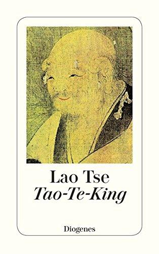 Tao-Te-King (detebe) Sondereinband – 27. Juli 2010 Lao Tse Odette Brändli Hans J. Knospe Diogenes Verlag