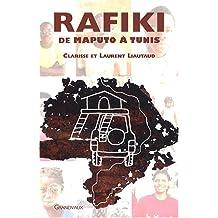 RAFIKI DE MAPUTO A TUNIS