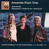 Babajanian, Chebotarian & Mansurian: Armenian Piano Trios by Annette Mannheimer (2015-08-03)