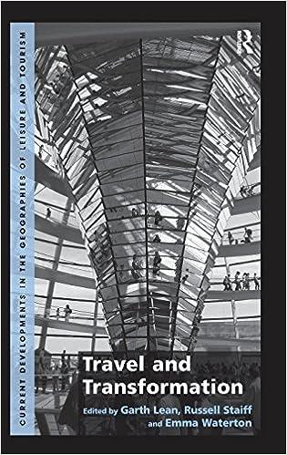 Ladattavat oppikirjat Travel and Transformation (Current Developments in the Geographies of Leisure and Touri) PDF RTF DJVU 1409467635
