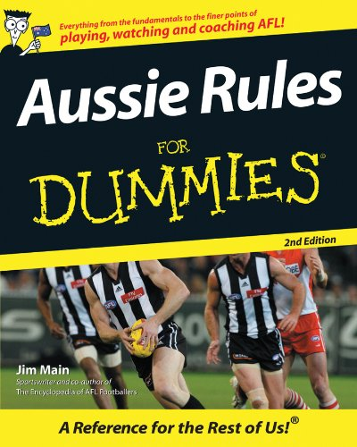 Aussie Rules For Dummies (Australian Football League Rules)