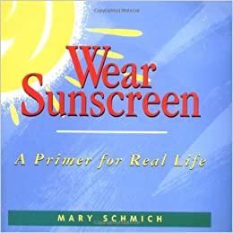 sunscreen graduation speech mary schmich