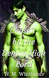 Chosen by the Demon High Lord: A Demon Shifter Paranormal Romance