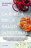 Un libro sin precedentes en la literatura de salud. La gran biblia de la salud intestinal.El programa científicamente probado que equilibra tu flora intestinal para encender tu metabolismo y conservar tu peso ideal de por vida.El recon...