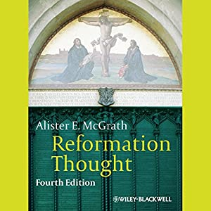 Reformation Thought Audiobook