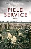 """""""Field Service"""" av Robert Edric"""