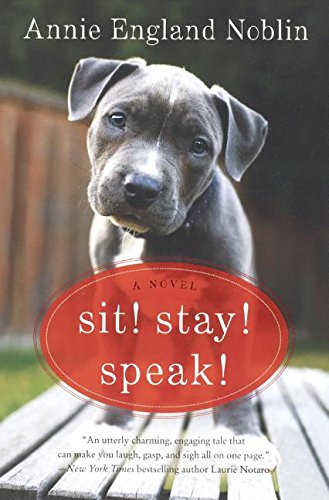 Sit! Stay! Speak! (Turtleback School & Library Binding Edition) PDF