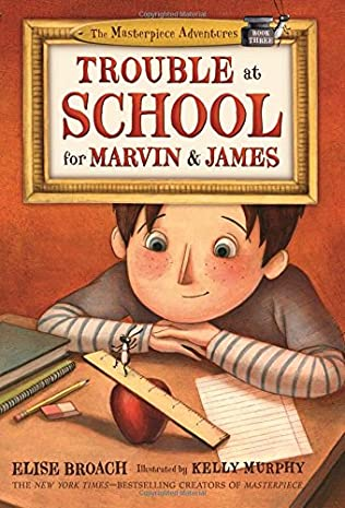 book cover of Trouble at School for Marvin and James