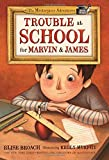 img - for Trouble at School for Marvin & James (The Masterpiece Adventures) book / textbook / text book
