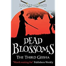 Dead Blossoms: The Third Geisha