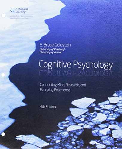 Bundle: Cognitive Psychology: Connecting Mind, Research and Everyday Experience, Loose-Leaf Version, 4th + LMS Integrate