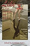 img - for Like A Trip Through the Mirror book / textbook / text book