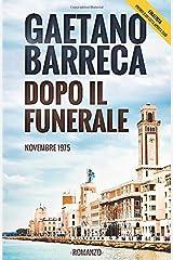 Dopo il Funerale: Novembre 1975 (Italian Edition) Paperback