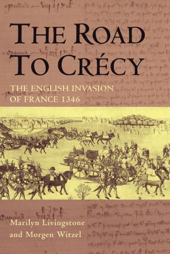 The road to Crécy: the English invasion of France, 1346