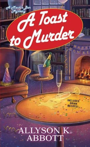 A Toast to Murder (Mack's Bar Mysteries)