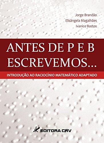 Antes De P E B Escrevemos,,, - Introducao Ao Raciocinio Matematico Ada