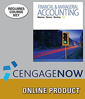 CengageNOWv2 Online Homework System to Accompany Warren's Financial & Managerial Accounting, 13th Edition, 2 terms