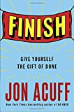 img - for Finish: Give Yourself the Gift of Done book / textbook / text book