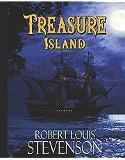 Treasure Island: The Classic 1883 Pirate Adventure with Original Illustrations