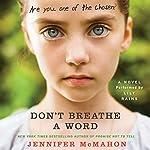 Don't Breathe a Word: A Novel | Jennifer McMahon