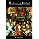 The Heaven Singing: Music in Early English Religious Drama I (Vol 1)