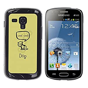 Exotic-Star ( Cute Woop Woop Dog ) Fundas Cover Cubre Hard Case Cover para Samsung Galaxy S Duos / S7562
