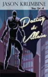 img - for Dating the Villain (Star Girl) (Volume 1) book / textbook / text book