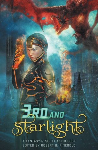 3rd and Starlight (The Starlight Anthologies) (Volume 3)