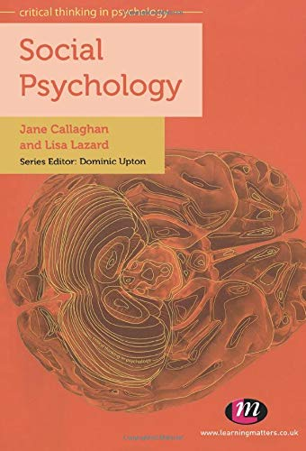 Social Psychology (Critical Thinking in Psychology Series)